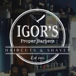 Igors proper barbers
